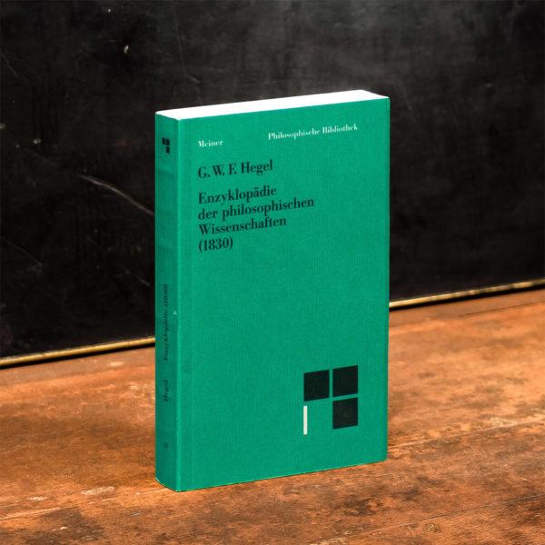 Enzyklopädie der philosophischen Wissenschaften im Grundrisse (1830)